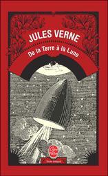 De la terre à la lune / Jules Verne | Verne, Jules