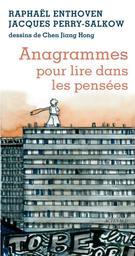 Anagrammes pour lire dans les pensées / Raphaël Enthoven |