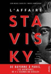 L'affaire Stavisky : les dessous du scandale / Jean-Michel Charlier |