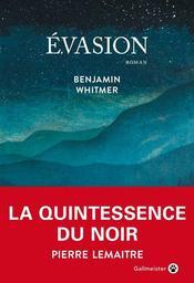 Evasion / Benjamin Whitmer |