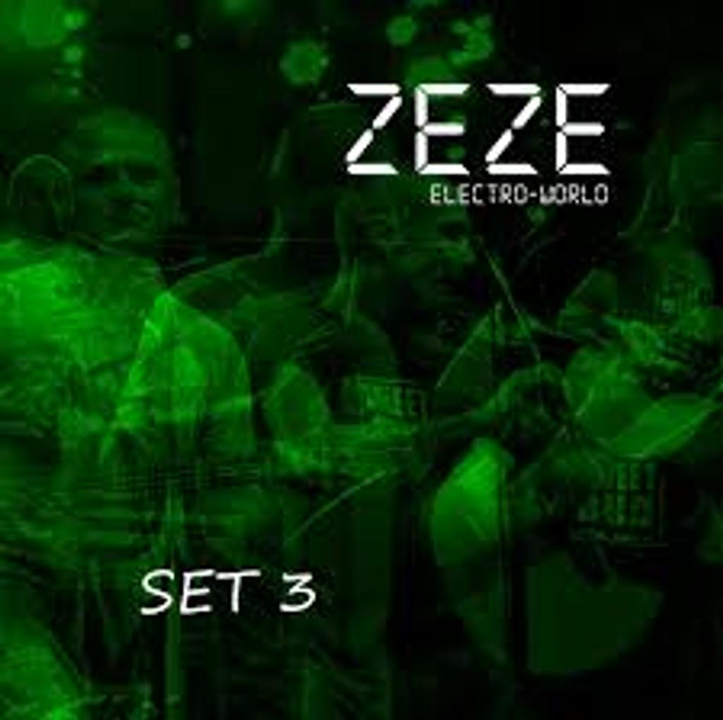 Set 3 : electro-world / Zeze |