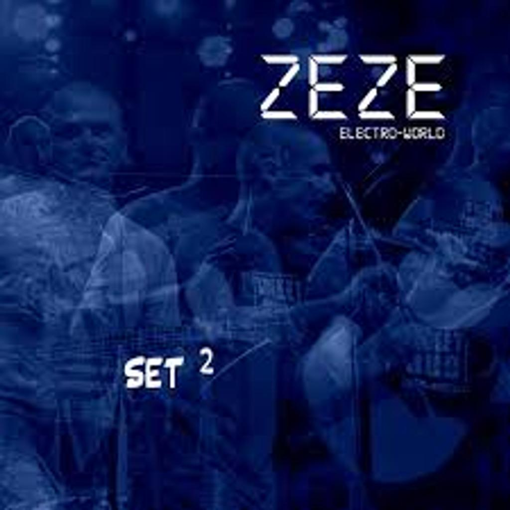 Set 2 : electro-world / Zeze |