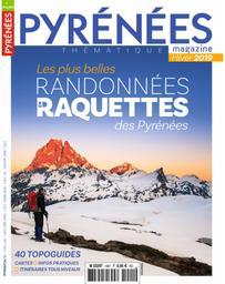 Les plus belles randonnées raquettes des Pyrénées = Hiver 2019 : 40 topoguides |
