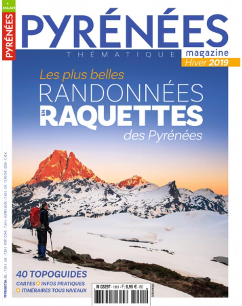 Les plus belles randonnées raquettes des Pyrénées = Hiver 2019 : 40 topoguides  