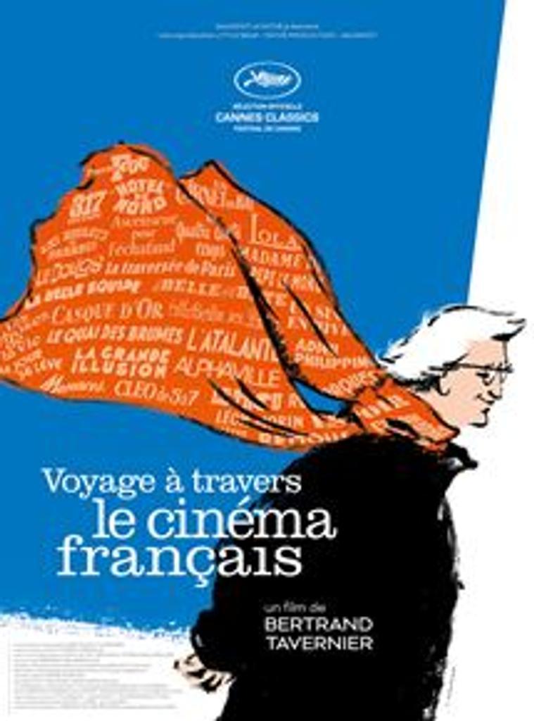 Voyage à travers le cinéma français / un film de Bertrand Tavernier | Tavernier, Bertrand. Metteur en scène ou réalisateur