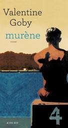 Murène / Valentine Goby  