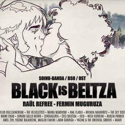 Black is beltza : soinu banda / Raül Refree, Fermin Muguruza |