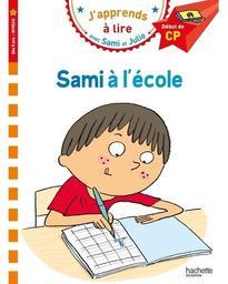 Sami à l'école / Texte Isabelle Albertin | Albertin, Isabelle. Auteur