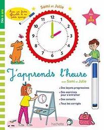 J'apprends à lire l'heure = avec Sami et Julie / Pierre Diény | Diény, Pierre. Auteur