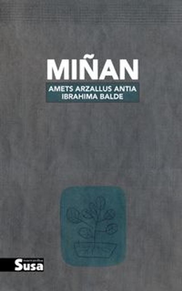 Miñan / Amets Arzallus Antia   Arzallus, Amets. Auteur