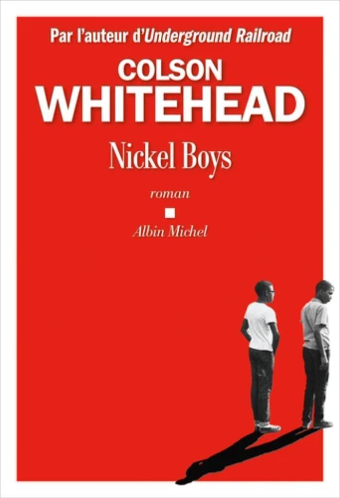 Nickel boys / Colson Whitehead |