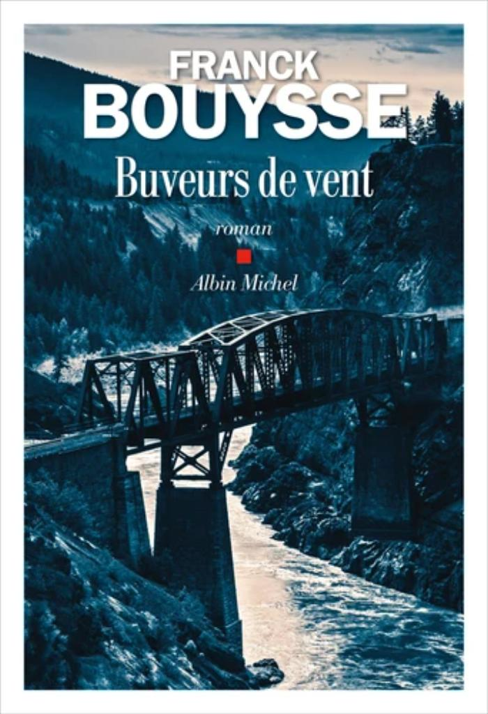 Buveurs de vent / Franck Bouysse  