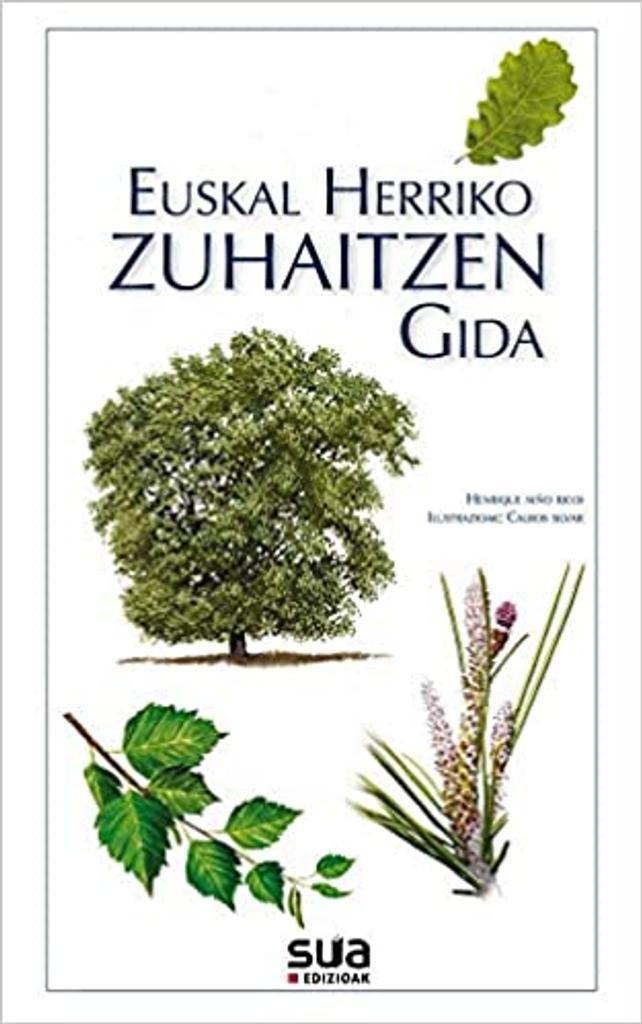 Euskal herriko zuhaitzen gida / Henrique Niño Ricoi | Niño Ricoi, Henrique. Auteur